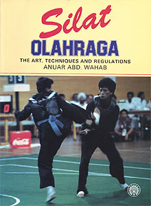 Silat Olahraga - The Art, Techniques and Regulations