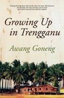 Growing Up in Trengganu - Awang Goneng